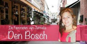 Den Bosch: de favorieten van Janneke