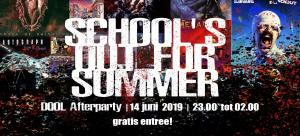 School's Out for Summer (DOOL Afterparty)